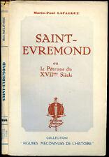 Mario-Paul Lafargue : SAINT-EVREMOND ou le PETRONE du XVII° Siècle - 1945