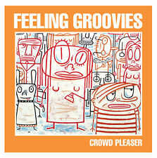 Crowd Pleaser - The Feeling Groovies (Head Records)