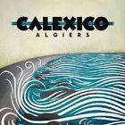 """CALEXICO """"ALGIERS"""" CD NEU"""