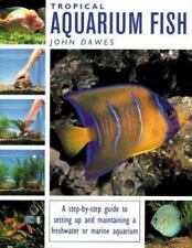 Tropical Aquarium Fish: A Step-By-Step Guide to Setting Up and-ExLibrary