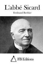 L' Abbé Sicard by Ferdinand Berthier (2015, Paperback)