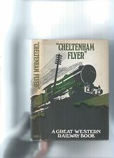 """CHELTENHAM FLYER"" GREAT WESTERN RAILWAY BOOK - FACSIMILE 1971"