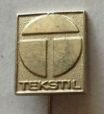 TEKSTIL Pin Badge Rare Vintage Advertising (F10)