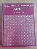 AA.VV 1972 MONDADORI I GIGANTI DELL LETTERATURA Dante