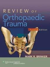 Review of Orthopaedic Trauma by Brinker MD, Dr. Mark R