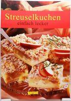 Streuselkuchen Einfach Lecker Backbuch Kochbuch Vielseitige leckere Rezepte #GA3
