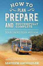 The Ultimate Guide to Missions STMs Christian Gap Year Individuals Leaders, Team