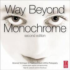WAY BEYOND MONOCHROME - LAMBRECHT, RALPH W./ WOODHOUSE, CHRIS - NEW HARDCOVER BO