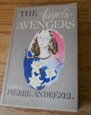 1946 The Angelic Avengers. Pierre Andrezel Vintage Novel Book. HC-DJ NICE 1st Ed