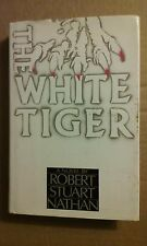 The White Tiger by Robert S. Nathan (1987, Hardcover)