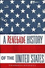 A Renegade History of the United States  Russell, Thaddeus  LikeNew  Book  0 Har