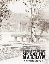 Suck on the Marrow (Paperback or Softback)