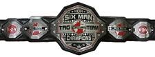 ROH  WORLD SIX-MAN  TAG TEAM  CHAMPIONSHIP BELT ADULT SIZE ZINC METAL