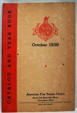 American Fox Terrier Dog Club Yearbook & Catalog October 1939 Vintage Dogshow