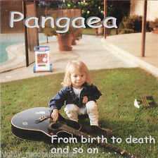 From Birth to Death and So On... by Pangaea (CD, 1998)