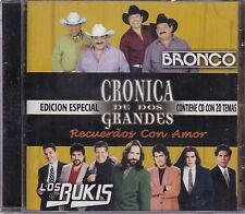 Bronco y Los bukis Cronica de Dos Grandes  20 Temas CD New Sealed