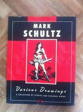 MARK SCHULTZ VARIOUS DRAWINGS VOLUME ONE FIRST PRINTING GOOD/VERY GOOD (B13)