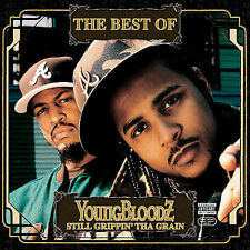 The Best Of Youngbloodz: Still Grippin' Da Grain [PA] by YoungBloodZ (Rap)...