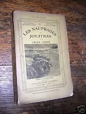 les naufragés du jonathan par jules verne / hetzel 1909
