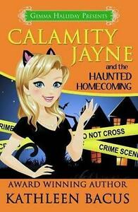Calamity Jayne and the Haunted Homecoming by Createspace (Paperback / softback,