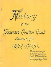 PENNSYLVANIA genealogy ~ History of the Somerset Christian Church 1812-1973 Koch