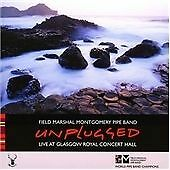 Unplugged Live at Glasgow Royal Concert Hall, Field Marshal Montgomery Pipe Ba,