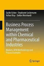 Business Process Management within Chemical and Pharmaceutical Industries: Marke