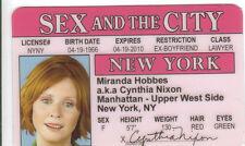 Cynthia Nixon aka Miranda Hobbes Sex in the City id card Drivers License