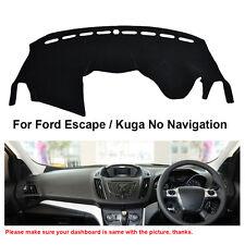 Car Dash Mat Dashboard Carpet For Ford Escape / Kuga No Navigation 2012-2016 RHD