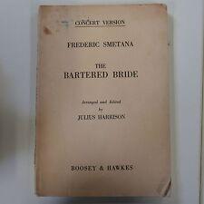 vocal score SMETANA the bartered bride , concert version , arr harrison ENGLISH