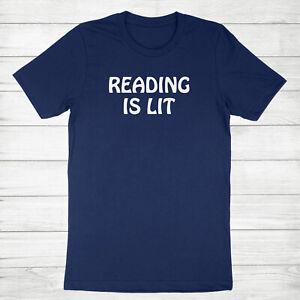 Reading is Lit Shirt Reader T-Shirt Book Lover Gifts Teacher Tee Literature Pun