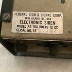 federal director PA-15a siren driver antique