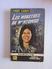 FLEUVE NOIR . SERIE ANGOISSE ..N  ° 143..ANDRE CAROFF ..LES MONSTRES DE ATOMOS..