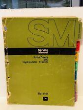 1975 John Deere Model 300 Hydrostatic Tractor Service Manual Sm-2104