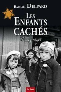Les Enfants cachés (Raphaël Delpard) [De Borée] | Livre Broché
