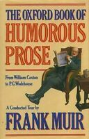 Oxford Libro de Humorous Prose : de William Caxton a P. G. Wodehouse