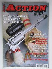 ACTION GUNS N° 198 /super custom en 444 marlin/Tangoflio P.25/super Klag Slug/