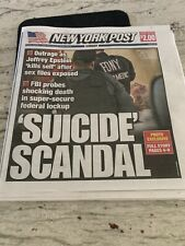 Epstein Suicide Scandal - New York Post August 11,2019 Newspaper