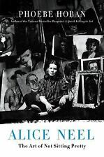 Alice Neel: The Art of Not Sitting Pretty-ExLibrary