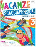 Vacanze scacciapensieri 3° RAFFAELLO SCUOLA libri vacanze estive scuola primaria