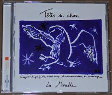 ALBUM CD - TETES DE CHIEN - LA MARELLE - 2016 - TRES BON ETAT