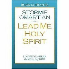 Lead Me, Holy Spirit Book of Prayers : Longing to Hear the Voice of God by...