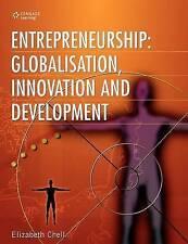 Entrepreneurship: Globalization, Innovation and Development by Elizabeth Chell …