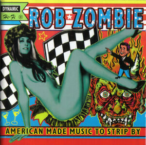 ROB ZOMBIE American Made Music To Stripe By (1999) 12-track CD NEW/SEALED