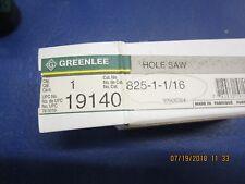 Greenlee 825-1   1/16              1 1/16   HOLE SAW