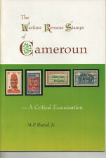 Philatelic Literature - Wartime Revenue Stamps of Cameroun - by M P Bratzel