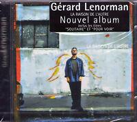 CD 12T GERARD LENORMAN LA RAISON DE L'AUTRE DE 2000 NEUF SCELLE