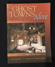 Ghost Towns Alive Trips To New Mexico's Past Linda G. Harris