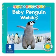 Baby Penguin Waddles (Baby Animals Book) (with easy-to-download e-book-ExLibrary
