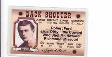 BANK SHOOTER Robert BOB FORD Dirty Little Coward Richmond MO Drivers License